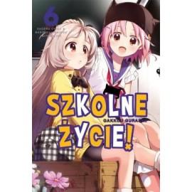Manga - Szkolne Życie tom 6