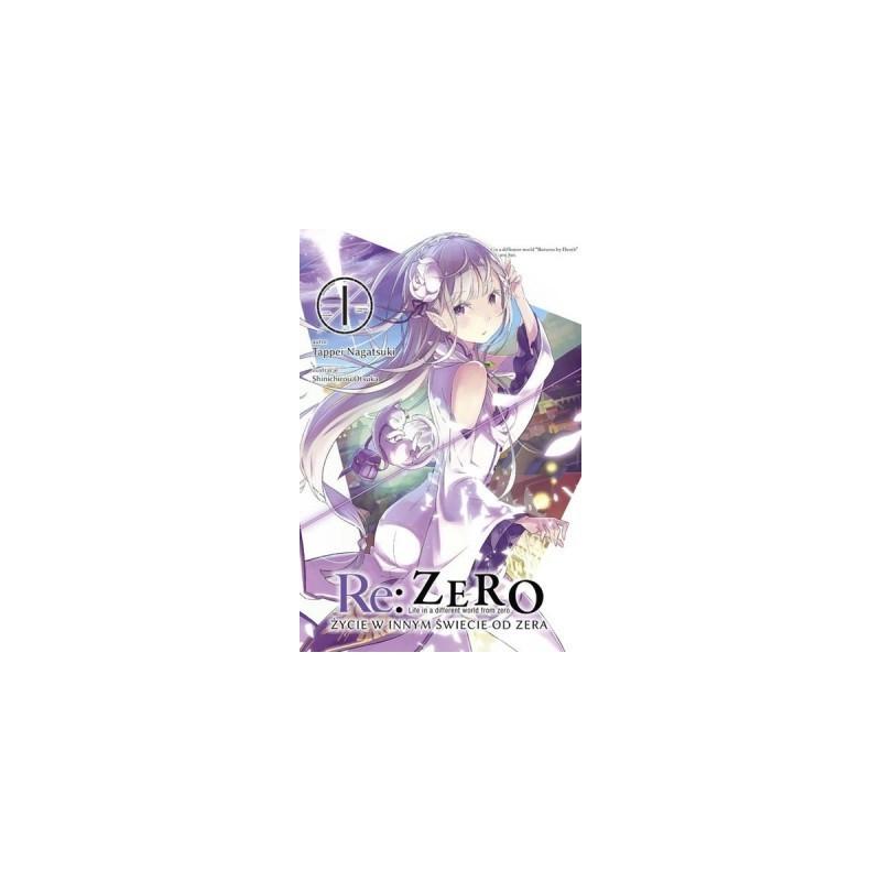 Light Novel'a - Re:Zero kara Hajimeru Isekai Seikatsu tom 1
