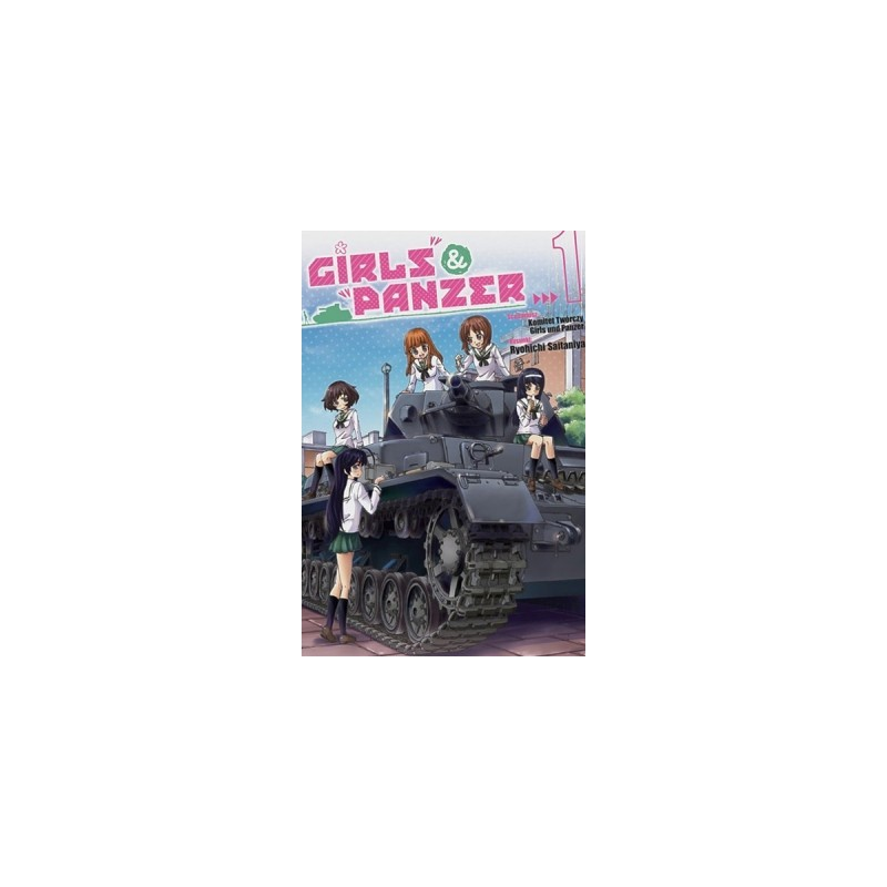 Girls und Panzer - tom 1