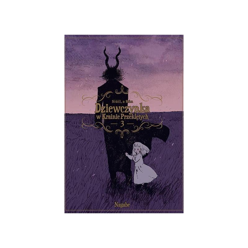 Dziewczynka w Krainie Przeklętych - Tom 3