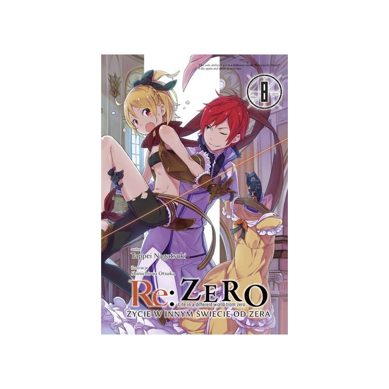 Light Novel'a - Re:Zero kara Hajimeru Isekai Seikatsu - tom 7