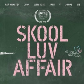 BTS - Skool Luv Affair [2nd mini album]