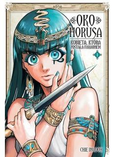 Oko Horusa. Kobieta, która została faraonem - Tom 1