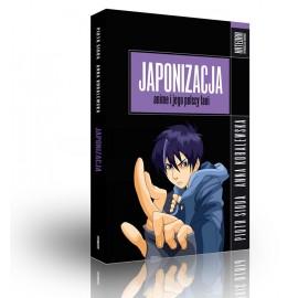 Japonizacja - anime i jego polscy fani