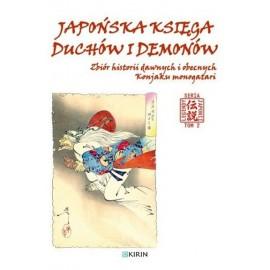 Japońska księga duchó i demonów - Zbiór historii dawnych i obecnych