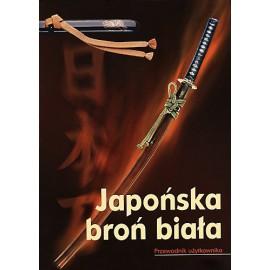 Japońska Broń Biała. Przewodnik użytkownika.