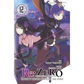 Light Novel'a - Re:Zero kara Hajimeru Isekai Seikatsu - tom 11