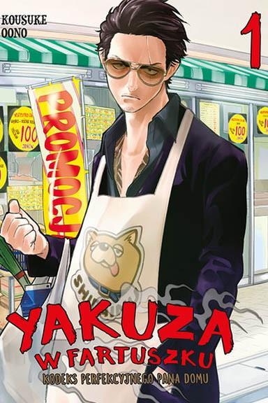 Yakuza w fartuszku. Kodeks perfekcyjnego pana domu
